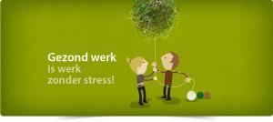 gezond werk is werk zonder stress 1